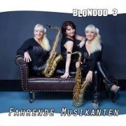 Blonddd3 - Fahrende Musikanten